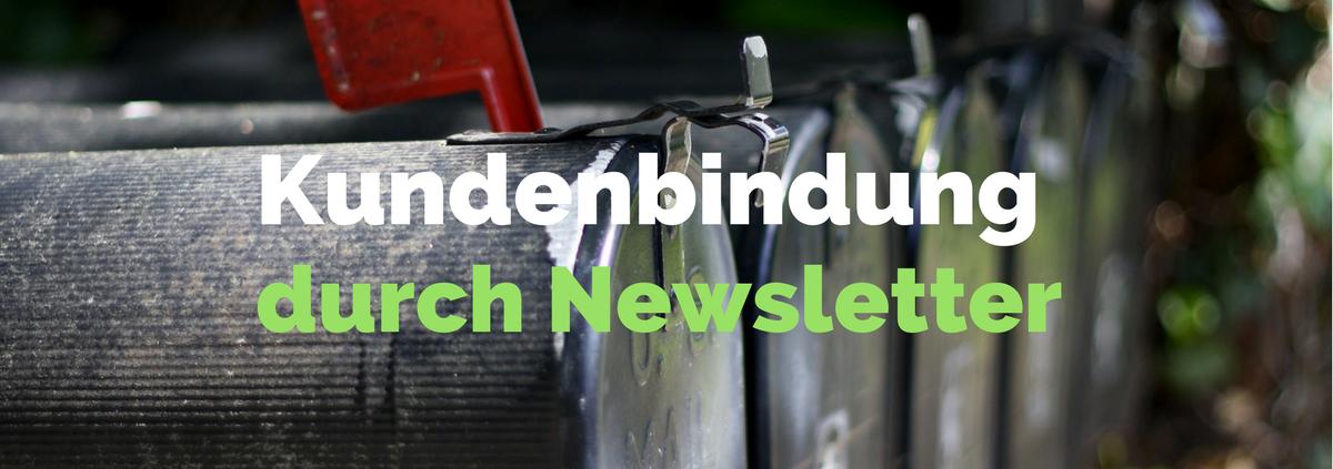 Beitragsbild_Kundenbindung durch Newsletter